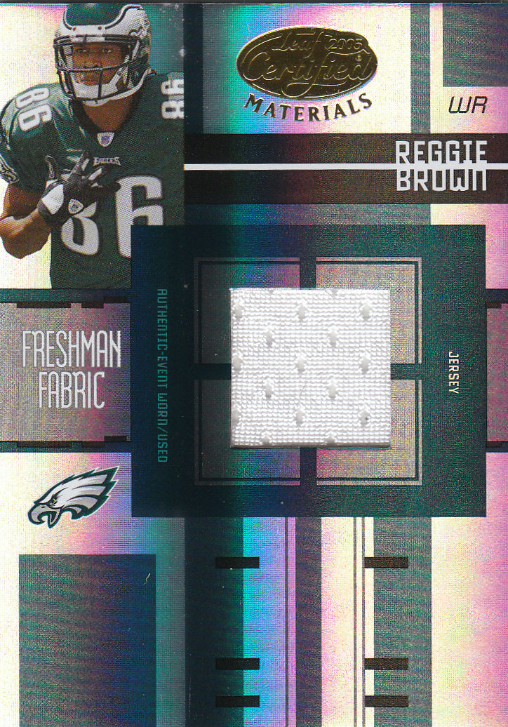 2005 Leaf Certified Materials #220 Reggie Brown JSY/999 RC front image