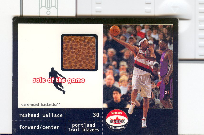 2001-02 Fleer Shoebox Sole of the Game Ball #10 Rasheed Wallace