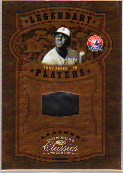 2005 Donruss Classics Legendary Players Leather #45 Tony Perez Fld Glv/25