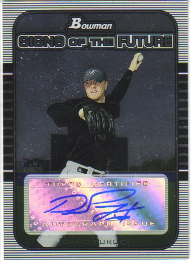 2005 Bowman Draft Signs of the Future #DP David Purcey C