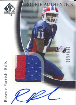 2005 SP Authentic #233 Roscoe Parrish JSY/699 AU RC