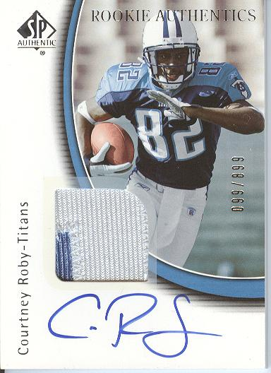 2005 SP Authentic #221 Courtney Roby JSY/899 AU RC