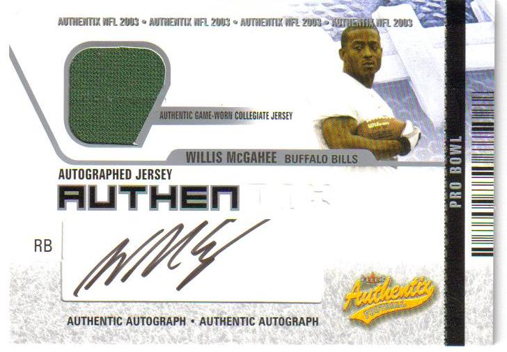 2003 Fleer Authentix Jersey Authentix Autographs Pro Bowl #AJAWM Willis McGahee