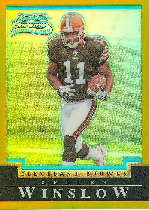 2004 Bowman Chrome Gold Refractors #173 Kellen Winslow