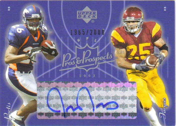 2003 Upper Deck Pros and Prospects #159 Justin Fargas AU RC/Clinton Portis/2000 front image