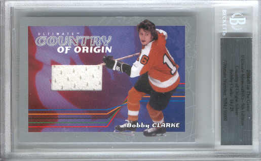 2004-05 ITG Ultimate Memorabilia Country of Origin #17 Bobby Clarke