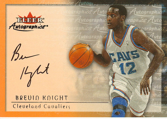 2000-01 Fleer Autographics #26 Brevin Knight