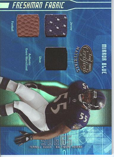 2003 Leaf Certified Materials Mirror Blue #176 Terrell Suggs FB/JSY/HEL