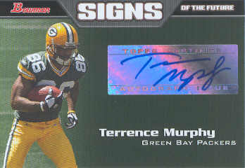 2005 Bowman Signs of the Future Autographs #SFTM Terrence Murphy I