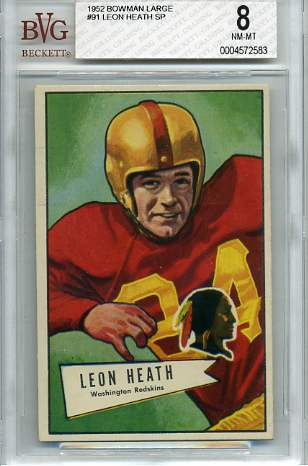 1952 Bowman Large #91 Leon Heath SP