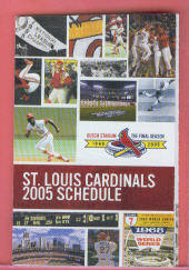 2005 St. Louis Cardinals Pocket Schedule (Ozzie Smith - Scott Rolen - Lou Brock - Bob Gibson)