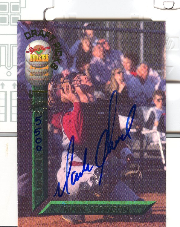 1994 Signature Rookies Draft Picks Signatures #25 Mark Johnson