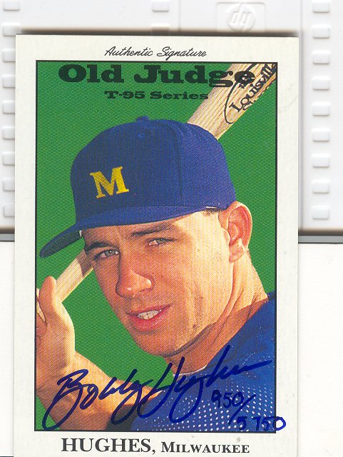 1995 Signature Rookies Old Judge Signatures #18 Bobby Hughes