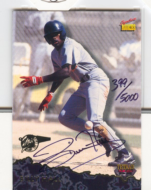 1995 Signature Rookies Previews Signatures #12 Billy Hall
