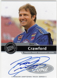 2006 Press Pass Signings Silver #11 Rick Crawford CTS S
