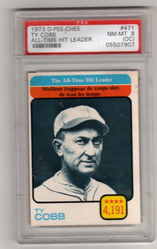 1973 O Pee Chee #471 Ty Cobb PSA Nm-Mt 8 O/c All-Time Hit Leader! NICE!
