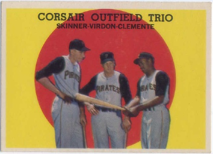 1959 Topps #543 Corsair Trio/Bob Skinner/Bill Virdon/Roberto Clemente