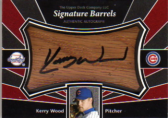 2004 Sweet Spot Signatures Barrel #KW Kerry Wood/64 *