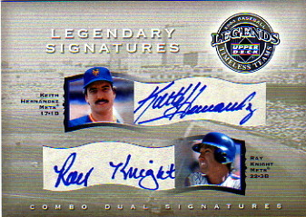 2004 UD Legends Timeless Teams Legendary Signatures Dual #HK Keith Hernandez/Ray Knight/150