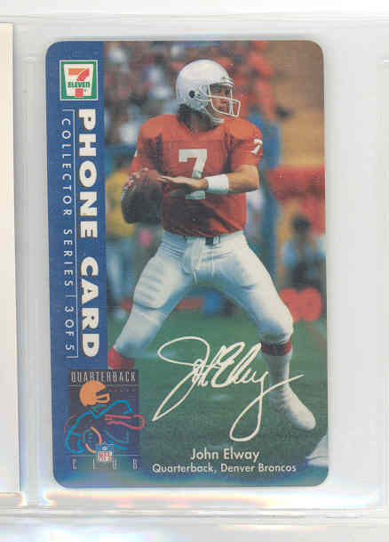 1987 Quarter Back Club 7 eleven Phone Card #3 of 5 John Elway Broncos