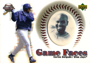 2002 Sweet Spot Game Face Blue Portraits #166 Carlos Delgado GF