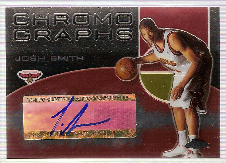 2004-05 Topps Chrome Autographs #JS Josh Smith C