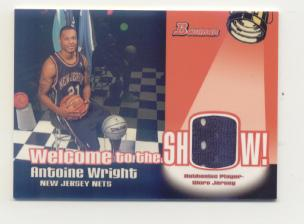 2005-06 Bowman Welcome to the Show Relics #AW Antoine Wright