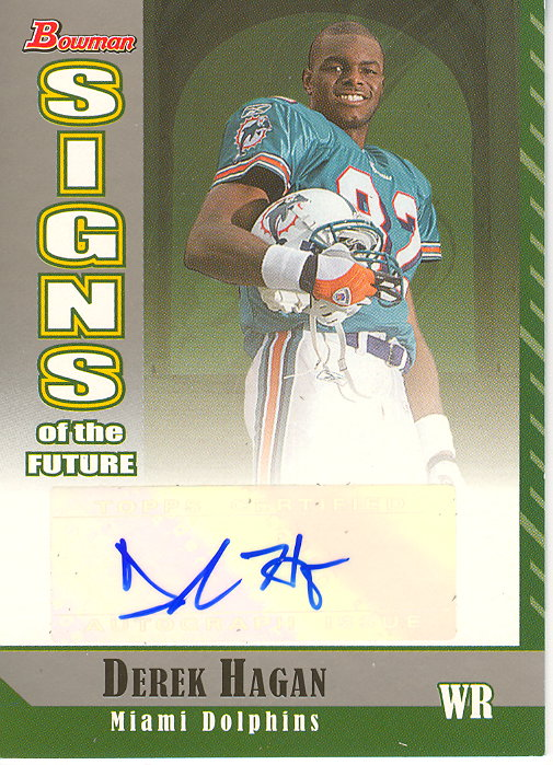 2006 Bowman Signs of the Future #SFDH Derek Hagan B
