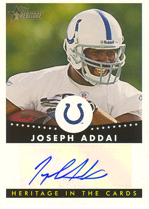 2006 Topps Heritage In the Cards Autographs #HCAJA Joseph Addai G