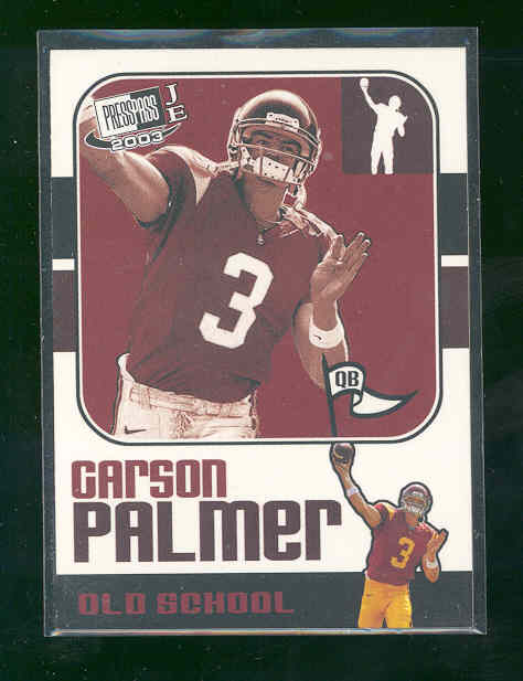 2003 Press Pass JE Old School #OS17 Carson Palmer