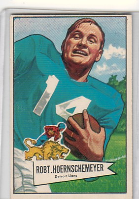 1952 Bowman Large #79 Bob Hoernschemeyer
