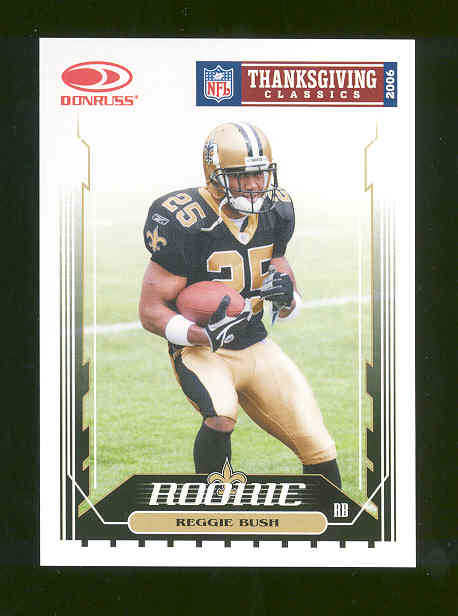 2006 Donruss Thanksgiving Classics Special Card #1 Reggie Bush Saints RARE Rookie
