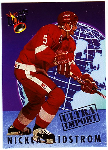 1992-93 Ultra Imports #13 Nicklas Lidstrom