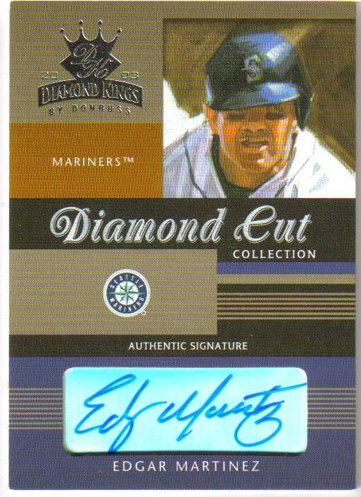 2003 Diamond Kings Diamond Cut Collection #2 Edgar Martinez AU/125