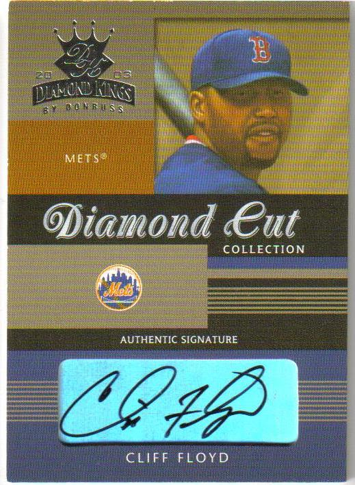 2003 Diamond Kings Diamond Cut Collection #12 Cliff Floyd AU/100