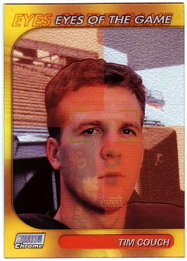 1999 Stadium Club Chrome Eyes of the Game #20 Tim Couch