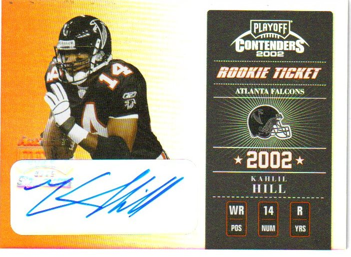 2002 Playoff Contenders #147 Kahlil Hill AU/850 RC