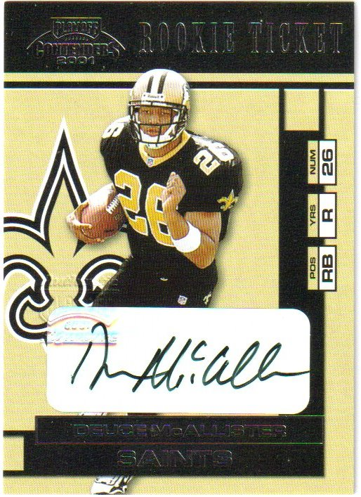 2001 Playoff Contenders #123 Deuce McAllister AU/500* RC