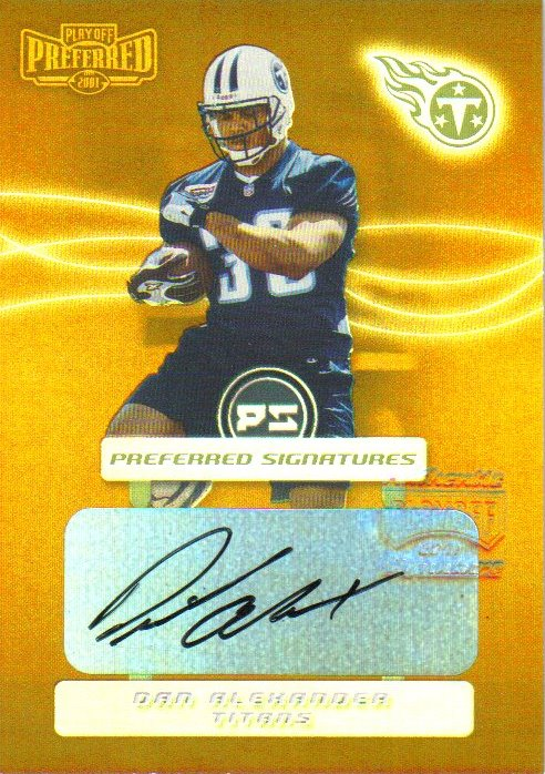 2001 Playoff Preferred Signatures Bronze #18 Dan Alexander