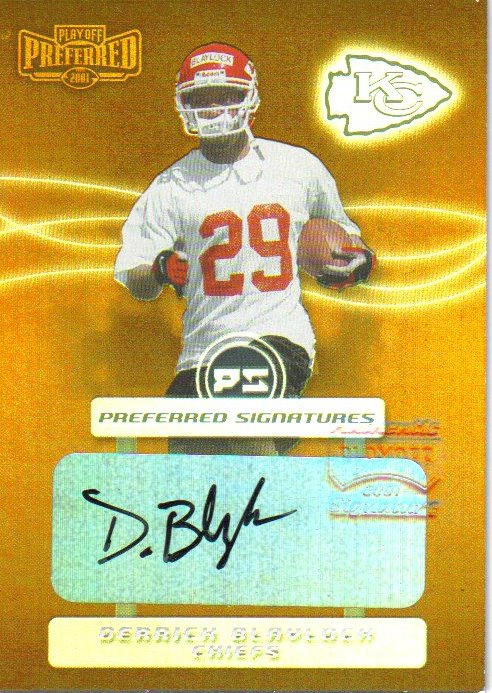 2001 Playoff Preferred Signatures Bronze #24 Derrick Blaylock/45*