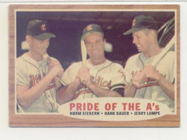 1962 Topps #127 Pride of A's/Norm Siebern/Hank Bauer MG/Jerry Lumpe