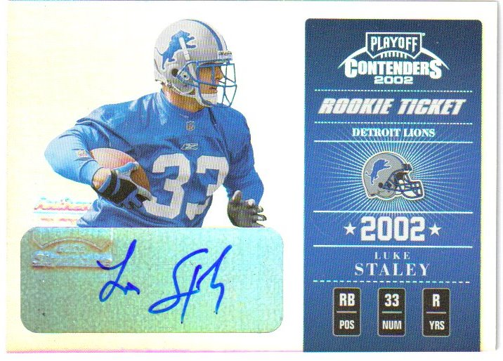 2002 Playoff Contenders #153 Luke Staley AU/360 RC