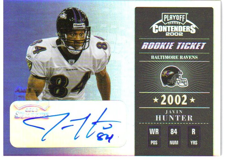 2002 Playoff Contenders #181 Javin Hunter AU/400 RC