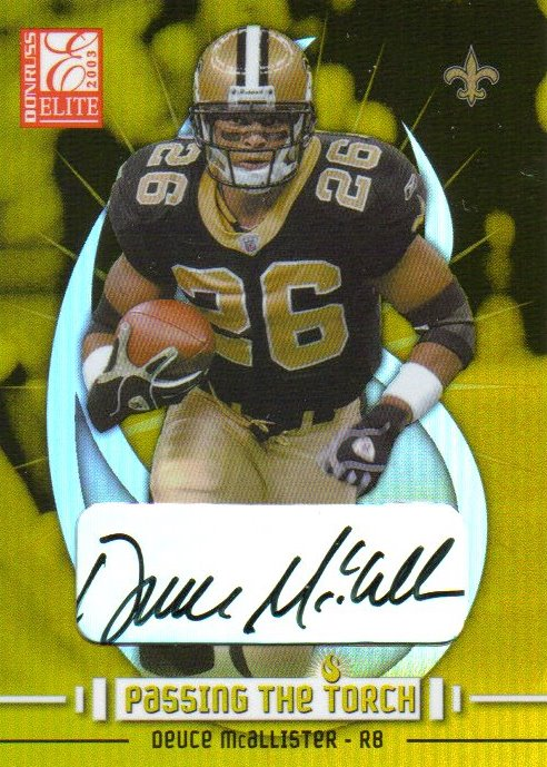 2003 Donruss Elite Passing the Torch Autographs #PT9 Deuce McAllister