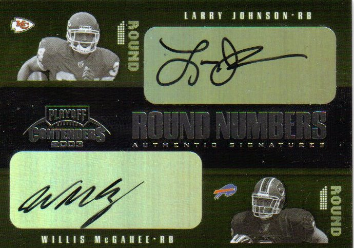 2003 Playoff Contenders Round Numbers Autographs #RN4 Willis McGahee/Larry Johnson front image