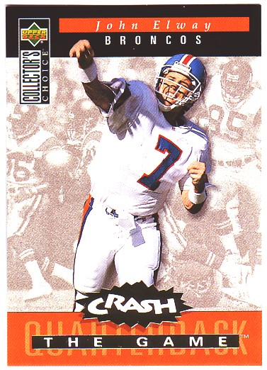 1994 Collector's Choice Crash the Game Gold Redemption #C6 John Elway