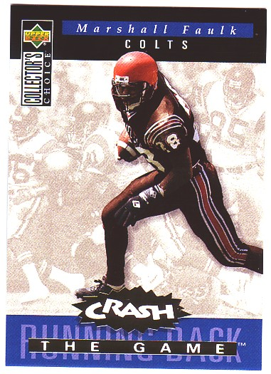 1994 Collector's Choice Crash the Game Gold Redemption #C11 Marshall Faulk