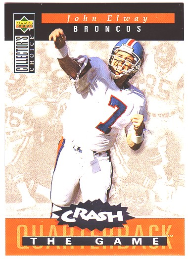 1994 Collector's Choice Crash the Game Silver Redemption #C6 John Elway