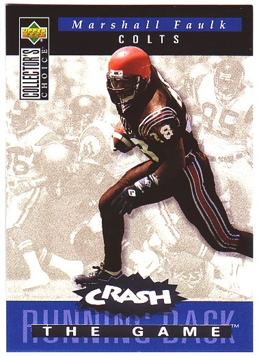 1994 Collector's Choice Crash the Game Silver Redemption #C11 Marshall Faulk