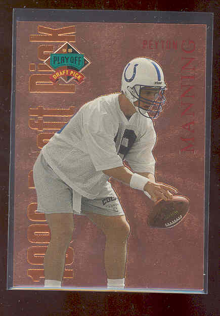 1998 Playoff Prestige Draft Picks Bronze #1 Peyton Manning